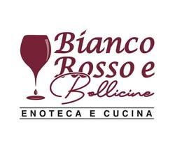 Bianco Rosso e Bollicine - Enoteca e Cucina